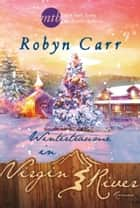 Winterträume in Virgin River eBook by Robyn Carr