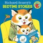 Richard Scarry's Bedtime Stories eBook by Richard Scarry