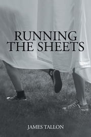 Running the Sheets ebook by James Tallon