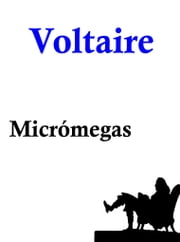 Micrómegas ebook by Voltaire