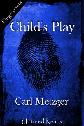 Child's Play ebook by Carl Metzger
