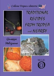 Traditional recipes from Tropea and nearby ebook by Giuseppe Meligrana