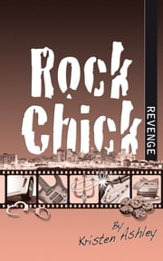 Rock Chick Revenge ebook by Kristen Ashley