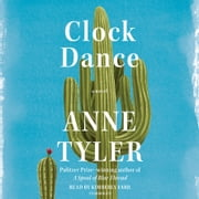 Clock Dance - A novel audiobook by Anne Tyler