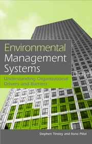 Environmental Management Systems - Understanding Organizational Drivers and Barriers ebook by Stephen Tinsley,Ilona Pillai