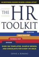 The HR Toolkit: An Indispensable Resource for Being a Credible Activist ebook by Denise Romano