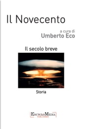 Il Novecento, storia ebook by Umberto Eco