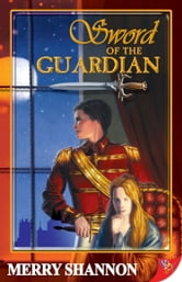 Sword of the Guardian ebook by Merry Shannon