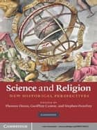 Science and Religion ebook by Thomas Dixon,Geoffrey Cantor,Stephen Pumfrey