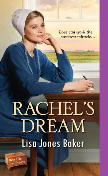 Rachel's Dream eBook by Lisa Jones Baker