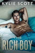 The Rich Boy ebooks by Kylie Scott