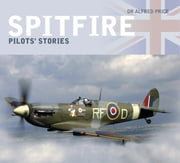 Spitfire - Pilots' Stories ebook by Dr. Alfred Price