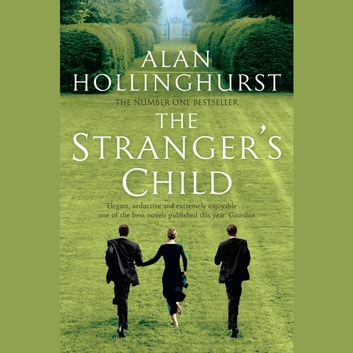 The Stranger's Child - Picador Classic audiobook by Alan Hollinghurst