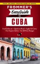 Frommer's EasyGuide to Cuba ebook by Claire Boobbyer