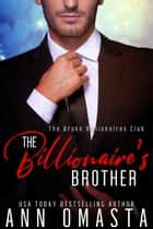 The Billionaire's Brother 電子書 by Ann Omasta