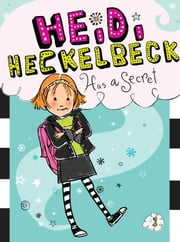 Heidi Heckelbeck Has a Secret ebook by Wanda Coven, Priscilla Burris