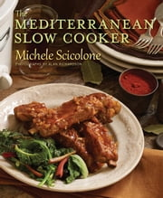 The Mediterranean Slow Cooker ebook by Michele Scicolone