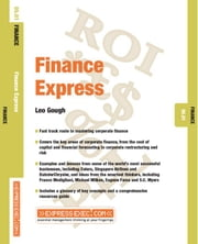 Finance Express: Finance 05.01 ebook by Gough, Leo