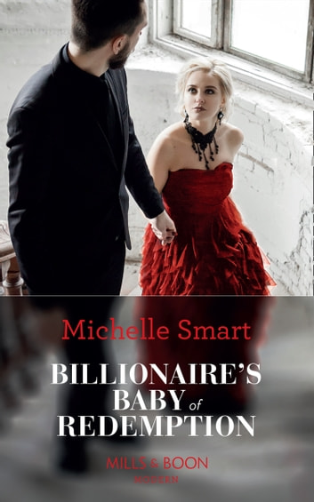 Billionaire's Baby Of Redemption (Mills & Boon Modern) (Rings of Vengeance, Book 3) 電子書 by Michelle Smart