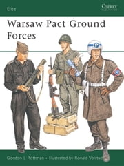 Warsaw Pact Ground Forces ebook by Gordon Rottman,Ronald Volstad