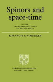 Spinors and Space-Time ebook by Penrose, Roger
