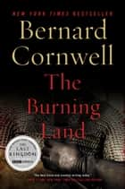The Burning Land ebook by Bernard Cornwell
