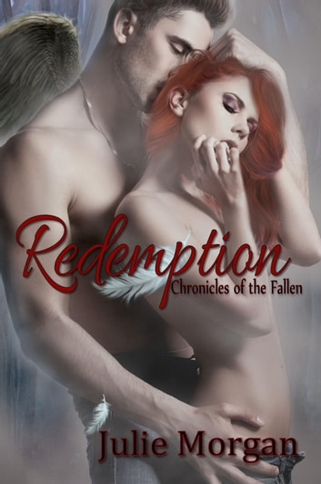Redemption - Chronicles of the Fallen, #2 ebook by Julie Morgan
