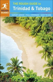 The Rough Guide to Trinidad and Tobago ebook by Polly Thomas