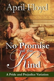No Promise of the Kind ebook by APRIL FLOYD