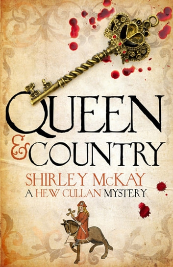 Queen & Country - A Hew Cullen Mystery: Book 5 ekitaplar by Shirley McKay