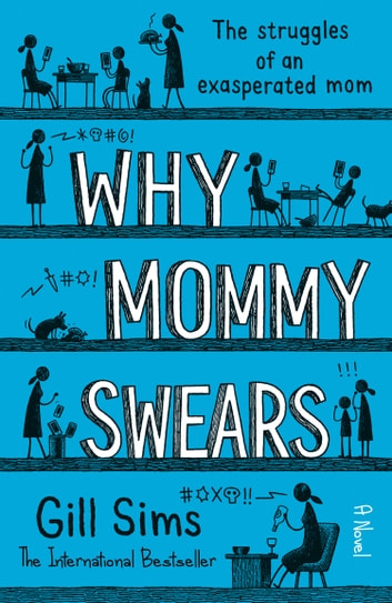Why Mommy Swears ebook by Gill Sims