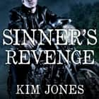 Sinner's Revenge audiobook by Kim Jones