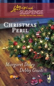 Christmas Peril - Merry Mayhem\Yule Die ebook by Margaret Daley,Debby Giusti