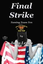 Final Strike ebook by Jana Leigh