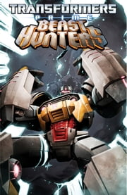 Transformers: Prime - Beast Hunters, Vol. 2 ebook by Scott,Mairghread; Johnson,Mike; Padilla,Agustin; Christiansen,Ken