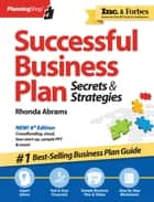 Successful Business Plan - Secrets & Strategies ebook by Rhonda Abrams