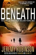 Beneath ebook by Jeremy Robinson
