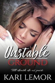 Unstable Ground ebook by Kari Lemor