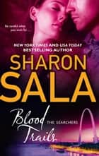 Blood Trails ebook by Sharon Sala