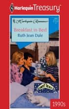 Breakfast in Bed ebook by Ruth Jean Dale