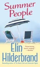 Summer People ebook by Elin Hilderbrand