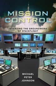 Mission Control ebook by Michael Peter Johnson