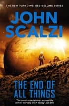 ebook The End of All Things de John Scalzi