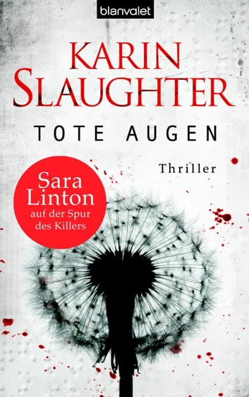 Tote Augen - Thriller eBook by Karin Slaughter