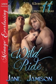 Wild Ride ebook by Jane Jamison