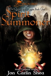 Spirit Summoner ebook by Jon Carlin Shea