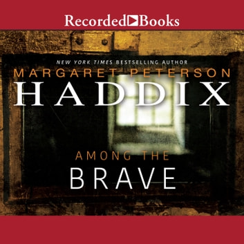 Among the Brave audiobook by Margaret Peterson Haddix