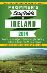 Frommer's EasyGuide to Ireland 2014 ebook by Jack Jewers