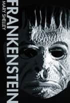 Frankenstein 電子書 by Mary Shelley