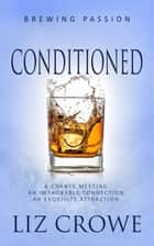 Conditioned ebook by Liz Crowe